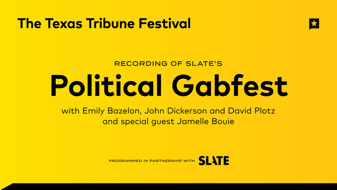 "Live Recording of Slate's ""Political Gabfest"" Podcast"