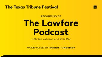 "Recording of ""The Lawfare Podcast"""