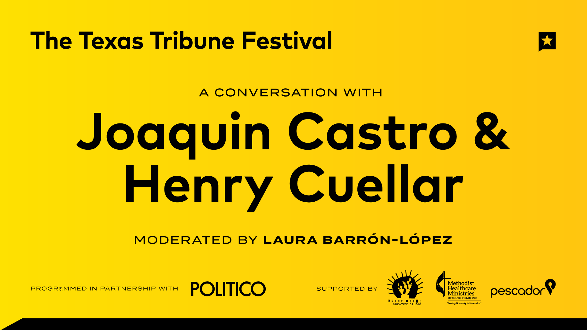 Politico-LIVE at The Texas Tribune Festival: A Conversation with Joaquin Castro and Henry Cuellar