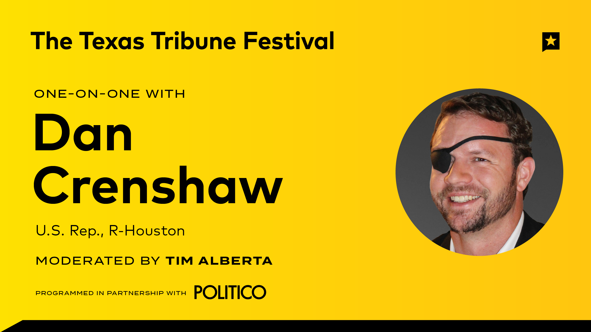 Politico-LIVE at The Texas Tribune Festival: One-on-One with Dan Crenshaw