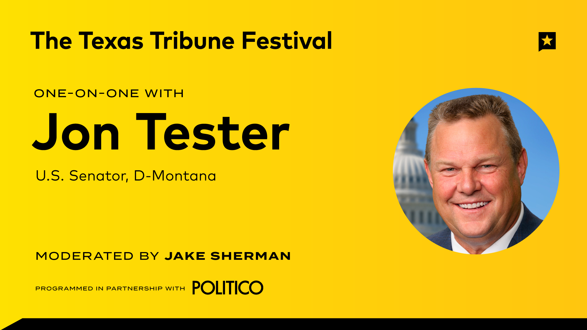 Politico-LIVE at The Texas Tribune Festival: One-on-One with Jon Tester